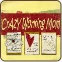 Crazy Working Mom Blog