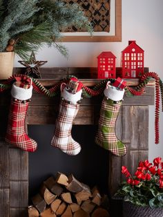 Classic plaids—like these stockings—make the room feel festive. Accent with earthy elements and a little red house!