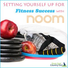Setting Yourself up for Fitness Success with Noom #fitness #health #exercise