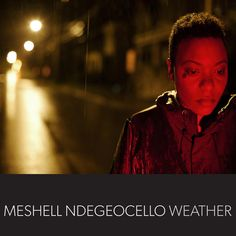Weather  Meshell Ndegeocello