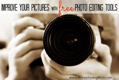 Improve Your Pictures with Free Photo Editing Tools