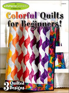 Colorful Quilts for Beginners!