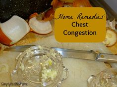 Home Remedies: Chest Congestion Simply Healthy Home