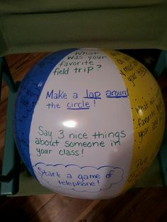 Last day of school activity! Have your kids sit in a large circle and pass the beach ball around. Whichever question/activity their thumb lands on is the one they do!