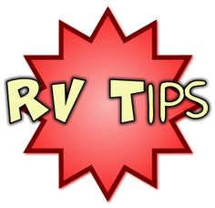 User submitted RVing tips!