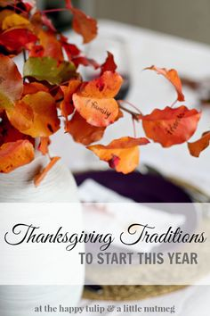 8 Thanksgiving Traditions to Start This Year {Sister Inspirations}
