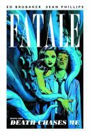Fatale by Ed Brubaker, Sean Phillips, and Dave Stewart