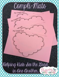 Fluttering Through First Grade: Compli-Mats ~ Helping Kids See the Good in One Another