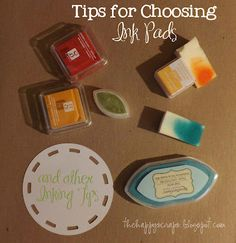 The Happy Scraps: Tips for Choosing Ink Pads