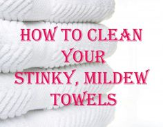 Wash your towels in hot water with a cup of vinegar, and then run again in hot water with a half-cup of baking soda. That will strip your towels from all of that residue and mildew smell and will actually leave them feeling fluffy and smelling fresh. (Do not add laundry detergent to either wash. Just once with vinegar and once with baking soda.) good to know for the future.