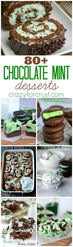 Over 80 Chocolate Mint Desserts | crazyforcrust.com