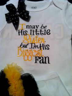 I May Be His Little Sister but I'm His by Gametimebabyboutique, $26.00