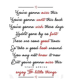 I need to print this and display it prominently in my house.  Trace Adkins -- you're gonna miss this