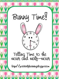 Here's an adorable bunny-themed pack to practice identifying time by the hour and half-hour. There are analog bunny clocks and also digital clock c...