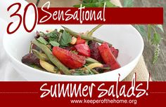 Summer is officially here!  During this season, my family eats lighter meals which includes an abundance of salads made with the season's freshest fruits and vegetables from the farmers market or my own backyard.  Get my 30 favorite summer salad recipes!