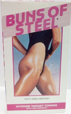Buns of Steel.   A blast from the past!- I used to do this video!!!
