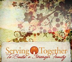 Serving Together Resources Ideas    GoodMorningGirls.Org