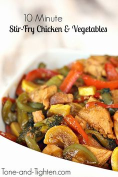 10 Minute Stir-Fry Chicken and Vegetables on Tone-and-Tighten.com- this is my go-to healthy lunch!