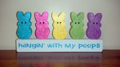 LOL - perfect for my peep-loving friends....  think I'll literally hang the peeps at different angles from a sign or wreath for the kitchen