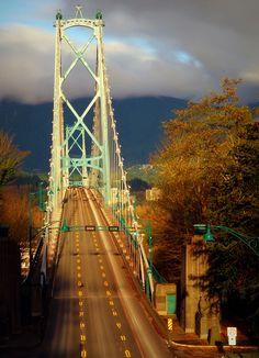 Lions Gate Bridge, Vancouver, Canada-- take me!