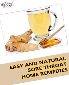 Easy and Natural Sore Throat Home Remedies