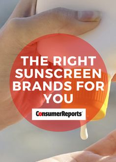 The Right Sunscreen