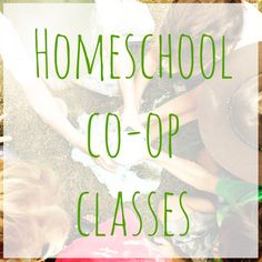 Homeschool Co-op Classes