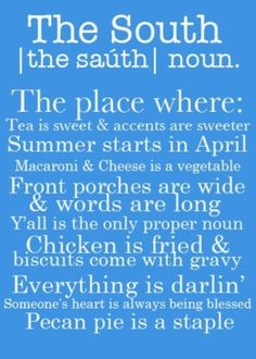 the south. my hometown :)