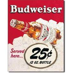 Tin Sign : Budweiser - 25 Cents