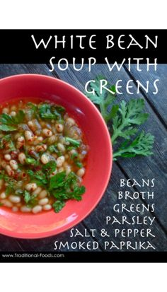 White Bean Soup with Greens from Traditional-Foods.com