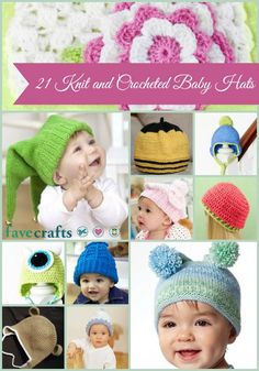 21 Knit and Crocheted Baby Hats...great knit and crochet patterns for babies of all ages!