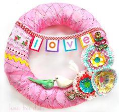 LOVE -- a Sweet (Mixed Media) Wreath