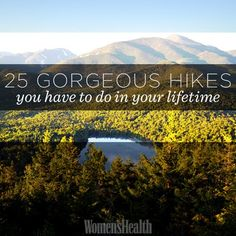 adventur, buckets, 25 gorgeous hikes, women health, 25 hikes, white mountains, angels, healthy fit, bucket lists