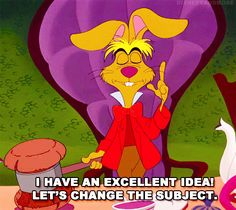 Alice in wonderland change the subject gif