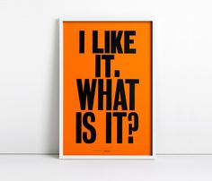 "Anthony Burrill's ""I Like It. What Is It?"" Is A Book You'll Tear Through (and Apart) recommended by A Fox is Black"