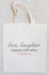 $10 wedding tote. #love #laughter #personalized