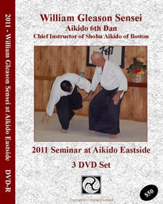 Filmed at Aikido Eastside this is the most complete exposition of William Gleason Sensei's Aikido to date. His work with internal power development has taken his Aikido to another level and the clarity of his instruction is unparalleled.