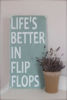 Custom Wood Sign, Beach Quote, Life's Better in Flip Flops, Wall Art, Beach Sign, Vintage Sign, Wood Sign