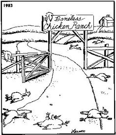 Best Farside EVER!The boneless Chicken Ranch...