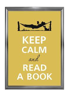 Keep calm and read a book.