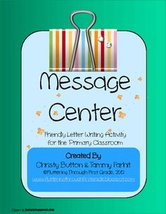 """Help your students show their friendly side by providing them with a letter writing experience in this """"Message Center"""" activity."""