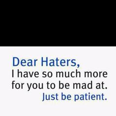 funni stuff, laugh, dear hater, fun stuff, wisdom, true, hater gonna, finger, quot