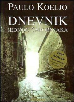 Paolo Koeljo Dnevnik Jednog Čarobnjaka PDF E-Knjiga Download ~ Besplatne E-Knjige