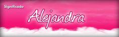 Alejandra, Significado