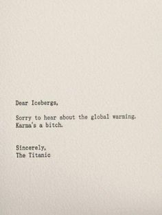 Sincerely, The Titanic