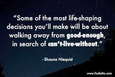 Shauna Niequist quote, and a case for doing sh*t that scares you!