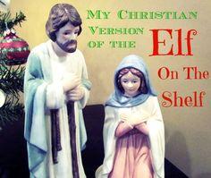 My Christian version of Elf on the Shelf