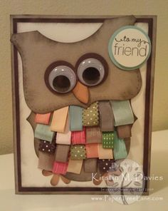 Ribbon Scrap Owl card. Cute use of ribbon.