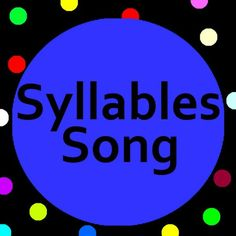Introduce Syllables to preschool, kindergarten, grade school and ESL students with Syllables song and lyrics.