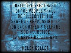 Social justice requires community responsibility.